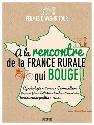 """Afficher """"A la rencontre de la France rurale qui bouge !"""""""