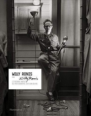 vignette de 'Willy Ronis by Willy Ronis (Willy Ronis)'