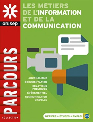 """Afficher """"Les métiers de l'information et de la communication"""""""
