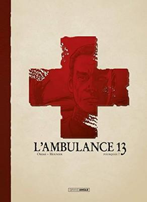 """Afficher """"L'Ambulance 13 n° 9 Pourquoi ?"""""""