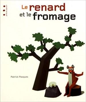 """Afficher """"Le renard et le fromage"""""""