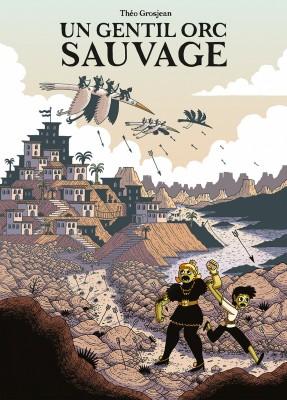 vignette de 'Un gentil orc sauvage (Théo Grosjean)'