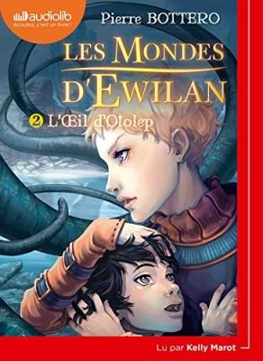 """Afficher """"Les Mondes d'Ewilan n° Tome 2 L'oeil d'Otolep"""""""