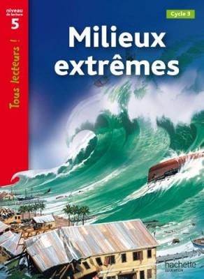 """Afficher """"Milieux extrêmes"""""""