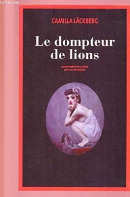 """Afficher """"Le dompteur de lions"""""""