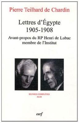 """Afficher """"Oeuvres complètes du Cardinal Henri de Lubac n° 43 Pierre Teilhard de Chardin - Lettres d'Egypte (1905-1908)"""""""