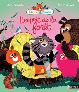 """Afficher """"Edmond et ses amis L'esprit de la forêt"""""""