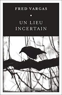 """Afficher """"Un Lieu incertain"""""""