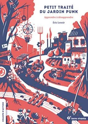 """Afficher """"Petit traité du jardin punk"""""""