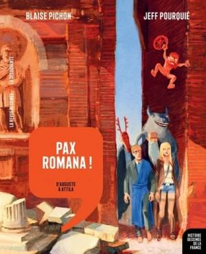 """Afficher """"Histoire dessinée de la France n° 03 Pax romana !"""""""