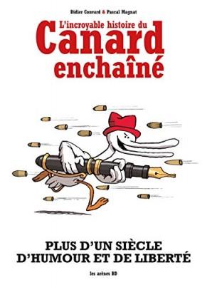 """Afficher """"L'Incroyable histoire du Canard Enchaîné"""""""
