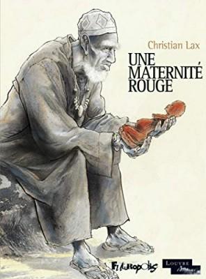 vignette de 'Une maternité rouge (Lax)'