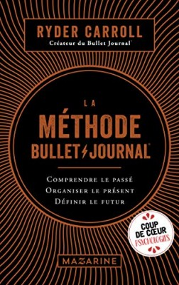 vignette de 'La méthode bullet journal (Ryder Carroll)'