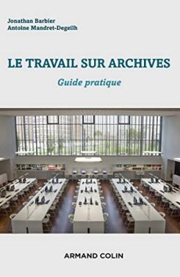 """Afficher """"Le Travail sur archives"""""""