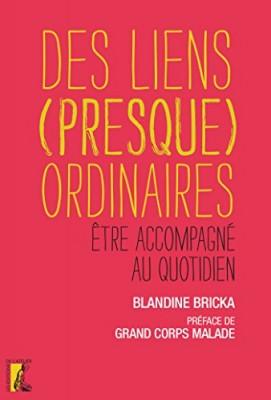 vignette de 'Des liens (presque) ordinaires (Blandine Bricka)'