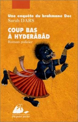 "Afficher ""Coup bas à Hyderâbâd"""