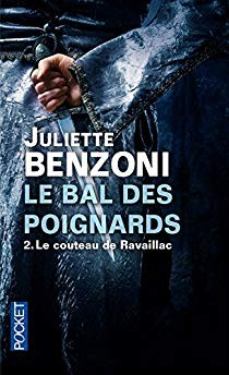 """Afficher """"bal des poignards (Le) n° 02 couteau de Ravaillac (Le)"""""""