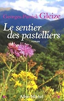 """Afficher """"Le sentier des pastelliers"""""""