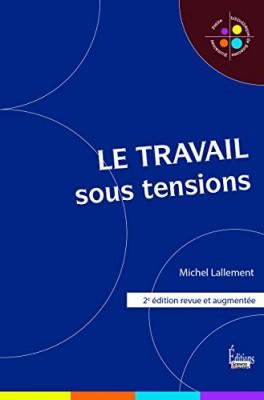 """Afficher """"Le travail sous tensions"""""""