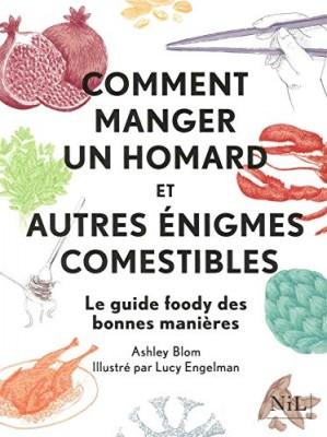 """Afficher """"Comment manger un homard et autres énigmes comestibles"""""""