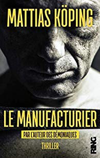 vignette de 'Le manufacturier (Mattias Köping)'
