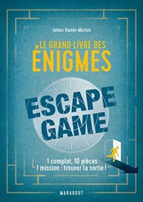"""Afficher """"Le grand livre des énigmes Escape Game"""""""
