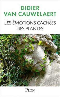 """Afficher """"Les émotions cachées des plantes"""""""