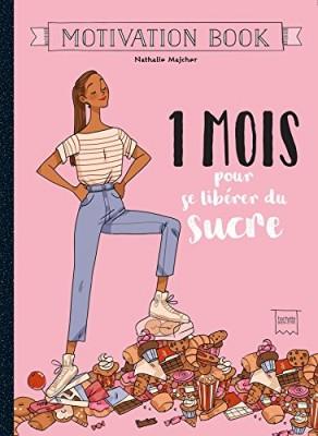 """Afficher """"1 mois pour se libérer du sucre"""""""