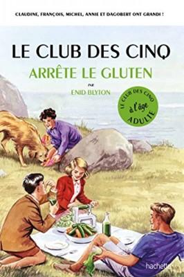 """Afficher """"Le club des Cinq à l'âge adulte."""""""