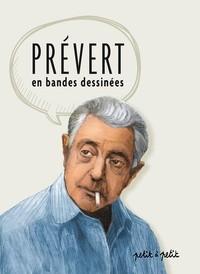 """Afficher """"Prévert : les poèmes en bandes dessinées"""""""