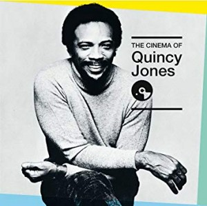 "Afficher ""The cinema of Quincy Jones"""