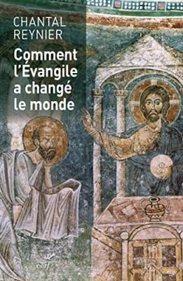 Comment l'Évangile a changé le monde