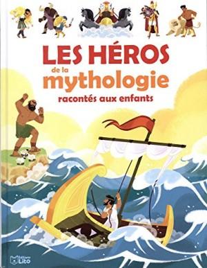 """Afficher """"Les héros de la mythologie racontés aux enfants"""""""