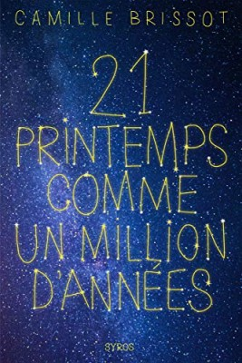 """Afficher """"21  Vingt-et-un printemps comme un million d'années"""""""