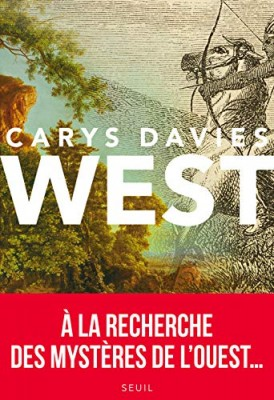 vignette de 'West (Carys Davies)'