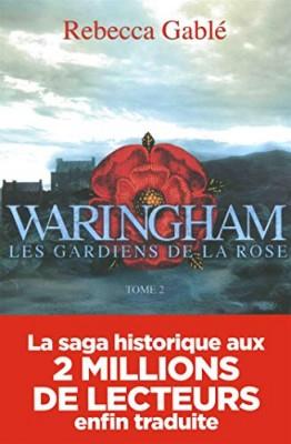"""Afficher """"Waringham n° 2 Les gardiens de la rose"""""""