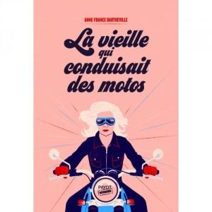 """Afficher """"La vieille qui conduisait des motos"""""""