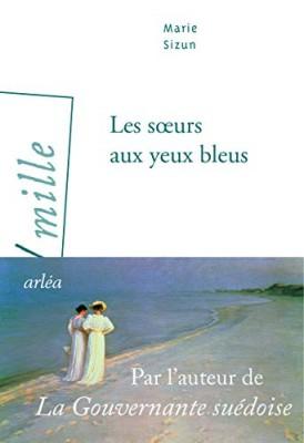 """Afficher """"Les soeurs aux yeux bleus"""""""