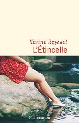 vignette de 'L'étincelle (Karine Reysset)'