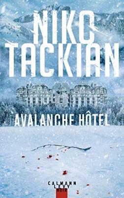 vignette de 'Avalanche hôtel (Nicolas Tackian)'