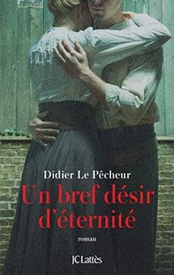 vignette de 'Un bref désir d'éternité (Didier Le Pêcheur)'