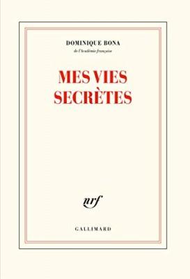 vignette de 'Mes vies secrètes (Dominique Bona)'