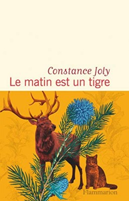vignette de 'Le matin est un tigre (Constance Joly)'