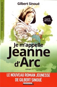 "Afficher ""Je m'appelle Jeanne d'Arc"""