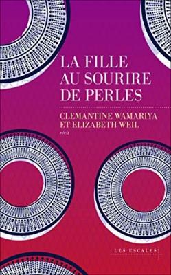 vignette de 'La fille au sourire de perles (Clémantine Wamariya)'