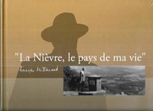 """Afficher """"La Nièvre, le pays de ma vie..."""""""