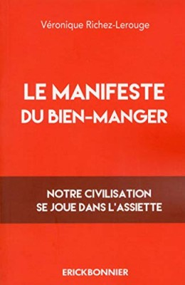 """Afficher """"Le manifeste du bien-manger"""""""