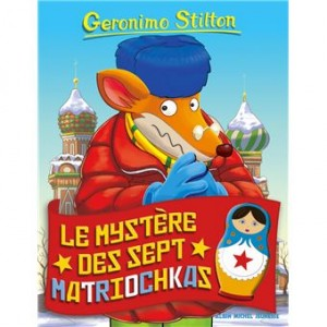 """Afficher """"Geronimo Stilton n° 89 Le mystère des sept matriochkas"""""""