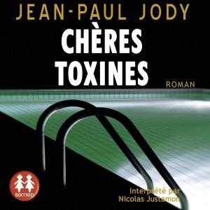 """Afficher """"Chères toxines"""""""