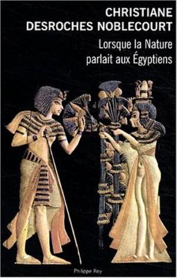 """Afficher """"Lorsque la nature parlait aux Egyptiens"""""""
